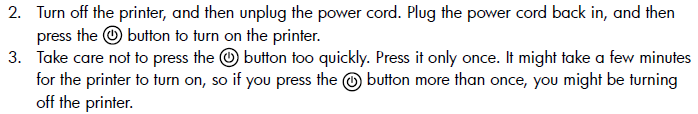 Figure 3: Example of usage in running text from 2009, in the setup guide for a printer. From Hewlett–Packard Development Company, L.P. HP Photosmart D110 series, 2009., p. 2.